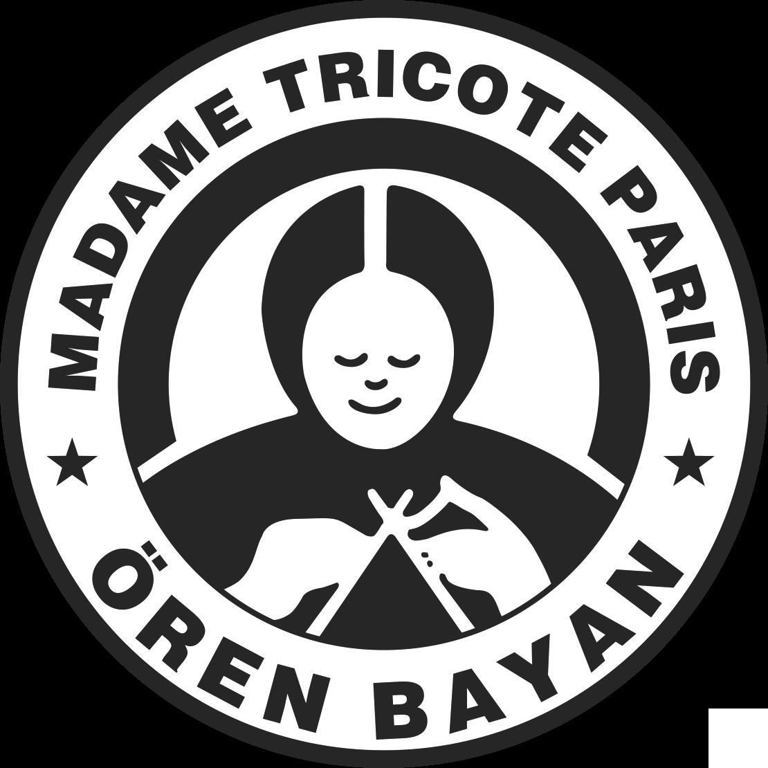 MADAME TRICOTE PARIS - OREN BAYAN